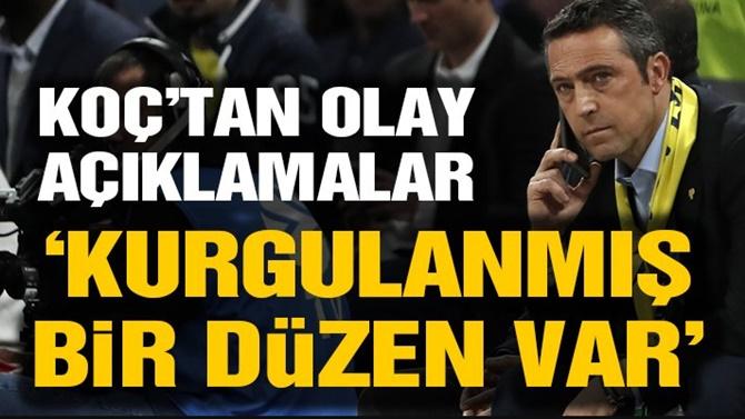 Photo of Fenerbahçe Başkanı Koç'tan: Tezgah Var Açıklaması